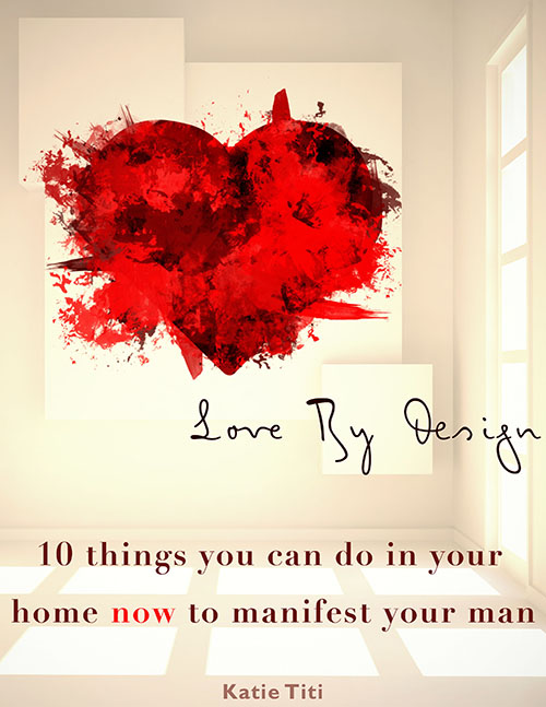 Love By Design: 10 things you can do in your home now to manifest your man